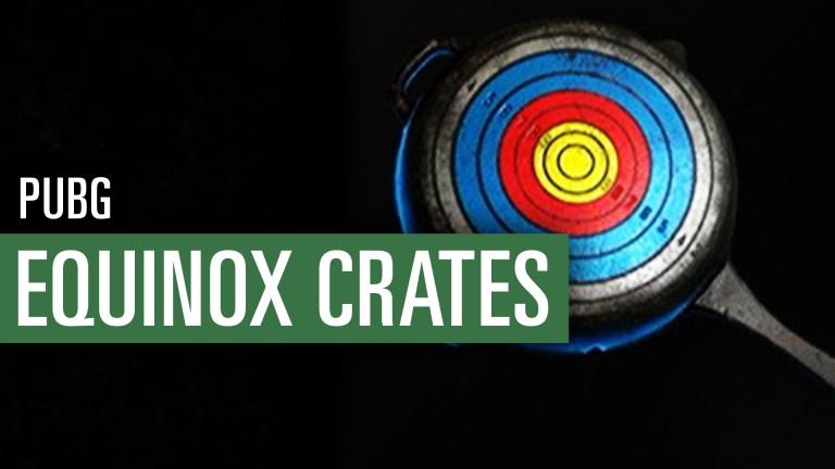 PUBG: Equinox Crates und Target-Practice-Pan
