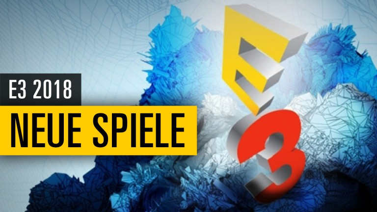 E3 2018: Diese 15 Spiele werden wahrscheinlich dieses Jahr angekündigt!