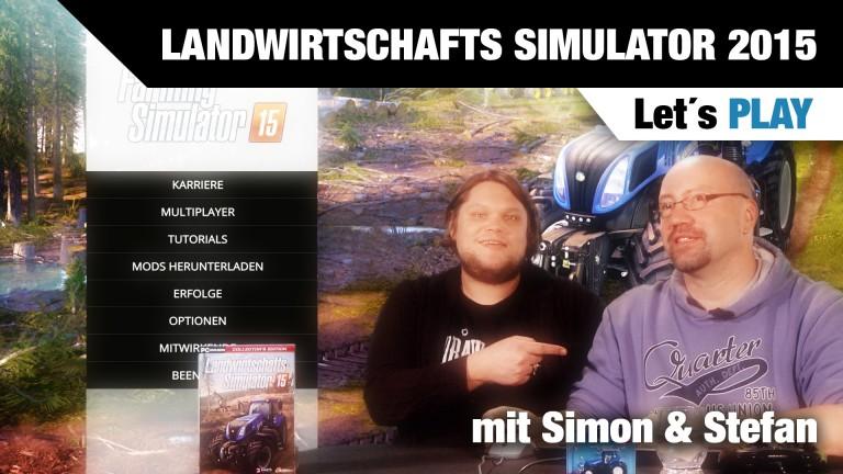 Let's Play Landwirtschafts-Simulator 2015 -